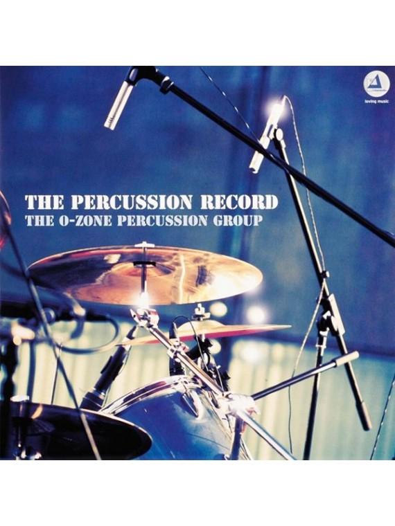 O-Zone Percussion Group  The percussion record