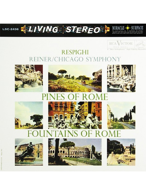 Respighi Pines of Rome & Fountains of Rome  Fritz Reiner
