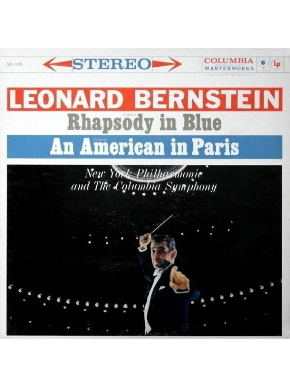 Gershwin Un americain à Paris / Rhapsody In Blue  Leornard Bernstein