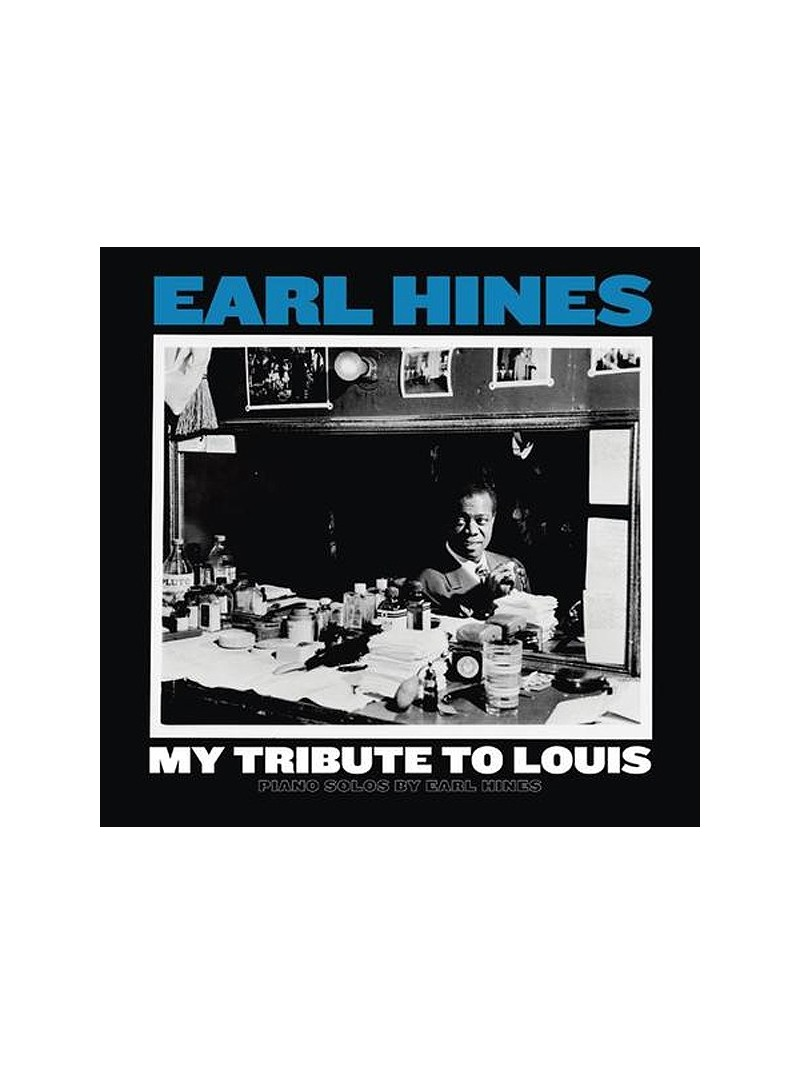 Earl Hines - My Tribute To Louis Piano Solos