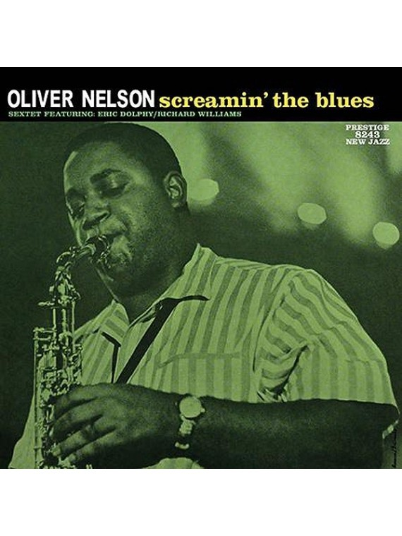 Oliver Nelson - Sceamin' the Blues